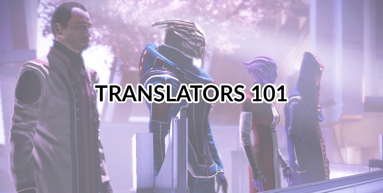 Translators 101 Mass Effect Lore